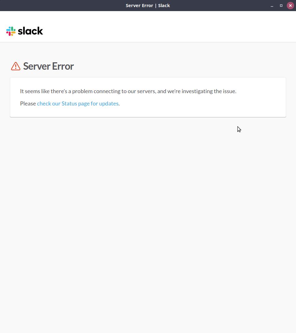 "A screenshot of the desktop Slack app open with a ""Server Error"" outage message."